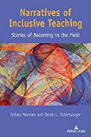 Narratives of Inclusive Teaching: Stories of Becoming in the Field (Disability Studies in Education)