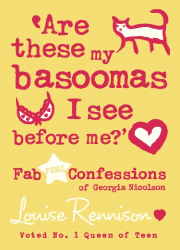 Are these my basoomas I see before me? (Confessions of Georgia Nicolson, Book 10) (English Edition)