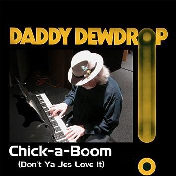 Chick-a-Boom (Don't Ya Jes Love It)