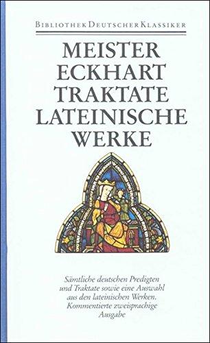 Werke in zwei Bänden: Band 2: Traktate, lateinische Werke