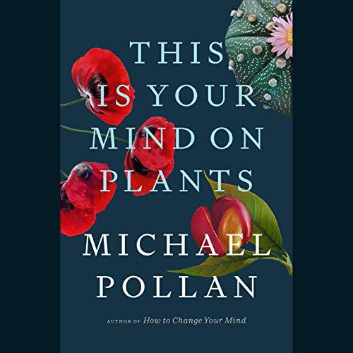 Couverture de This Is Your Mind on Plants