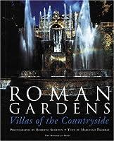 Roman Gardens: Villas of the Countryside