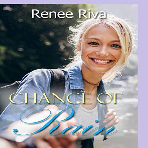 Chance of Rain: A Romantic Comedy