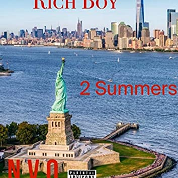 Two Summers (Rich Boy)