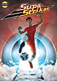Supa Strikas - Shakes on a Train part 1 : Sports Illustrated Kids Graphic Novels - Comics for Children - Soccer Comics for Kids (Supa Strikas Kick Off Book 3) (English Edition)