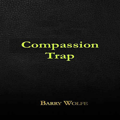 The Compassion Trap audiobook cover art