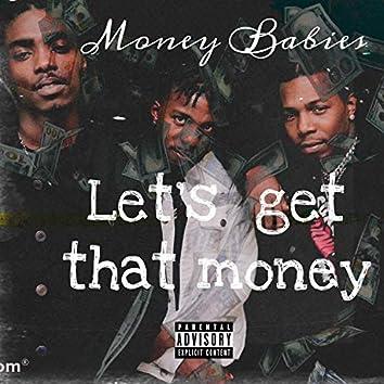 Lets Get That Money