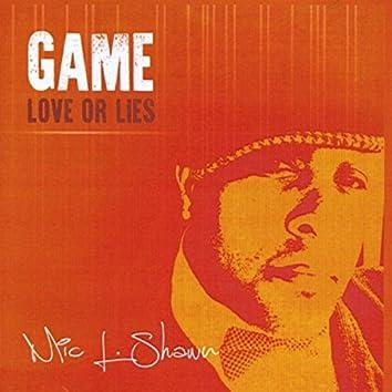 Game (Love or Lies )