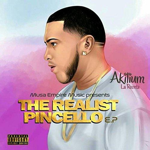 The Realist Pincello EP [Explicit]