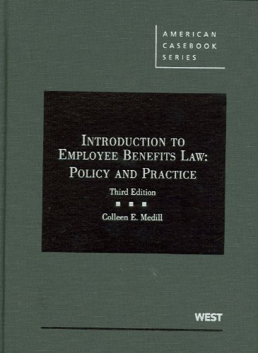 Introduction to Employee Benefits Law: Policy and...