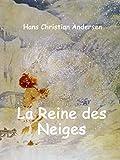 La Reine des Neiges - (illustré) - Format Kindle - 9783741267475 - 0,99 €