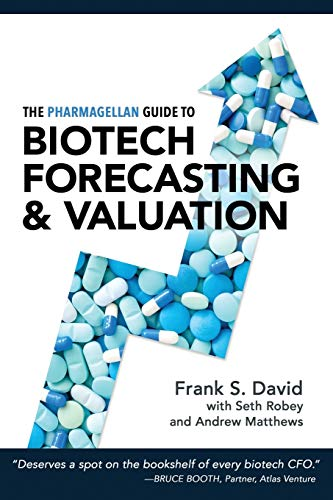 Compare Textbook Prices for The Pharmagellan Guide to Biotech Forecasting and Valuation 1 Edition ISBN 9780998407500 by David MD PhD, Frank S.,Robey PhD, Seth,Matthews MD, Andrew,Simison, Robert,Cutchlow, Tracy,Clifton, Denise,Sable MD, David