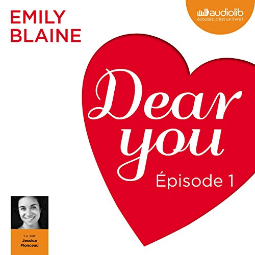Dear you : Épisode 1 audiobook cover art