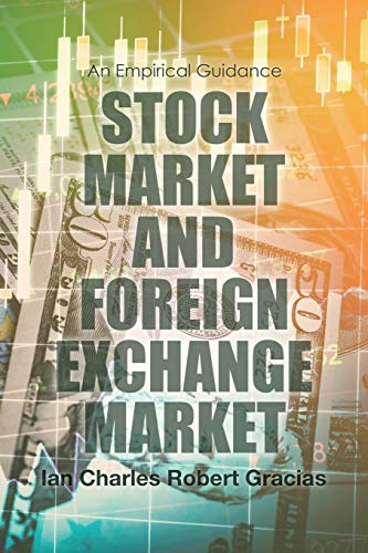 Compare Textbook Prices for Stock Market and Foreign Exchange Market: An Empirical Guidance  ISBN 9781483470726 by Gracias, Ian Charles Robert