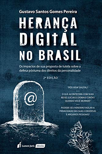 Herança Digital No Brasil - 2ª Ed. - 2020