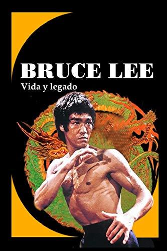 BRUCE LEE: Vida y legado