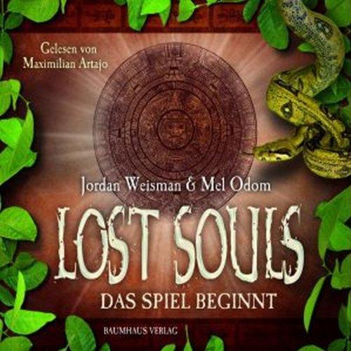 Das Spiel beginnt (Lost Souls 1) Titelbild