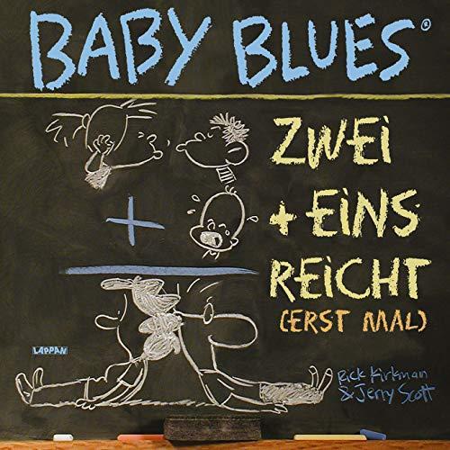 Baby Blues 10: Zwei+eins=reicht!