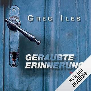 Geraubte Erinnerung                   Autor:                                                                                                                                 Greg Iles                               Sprecher:                                                                                                                                 Uve Teschner                      Spieldauer: 17 Std. und 3 Min.     578 Bewertungen     Gesamt 4,2