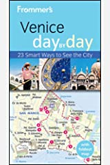 Frommer's Venice Day by Day (Frommer's Day by Day - Pocket) Paperback