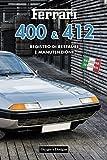 FERRARI 400 & 412: REGISTRO DI RESTAURE E MANUTENZIONE (Edizioni italiane)