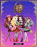 Ever After High Coloring Book: Coloring Book with 50+ High Quality Illustrations. Exclusive Artistic Illustrations for Fans of All Ages