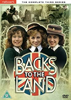 Backs To The Land - The Complete Third Series