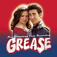 Grease - The New Broadway Cast Recording (2007 Broadway Revival Cast) by Laura Osnes