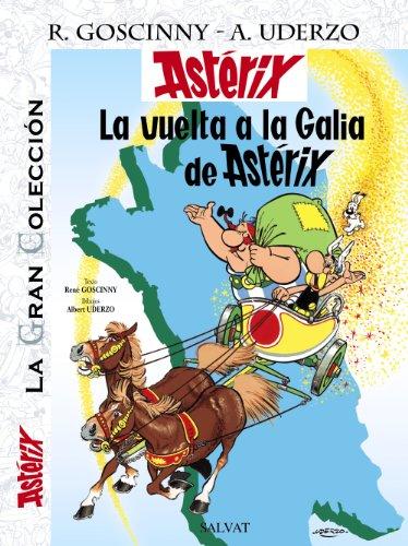 La vuelta a la Galia de Astérix (Castellano - A Partir De 10 Años - Astérix - La Gran Colección)