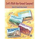 Alfred 00-25398 Let s Visit the Grand Canyon - Music Book