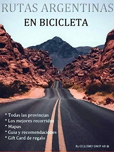 Rutas Argentinas en bicicleta eBook: Shop AR, Ciclismo: Amazon.es ...