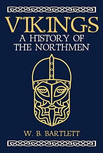 Vikings: A History of the Northmen