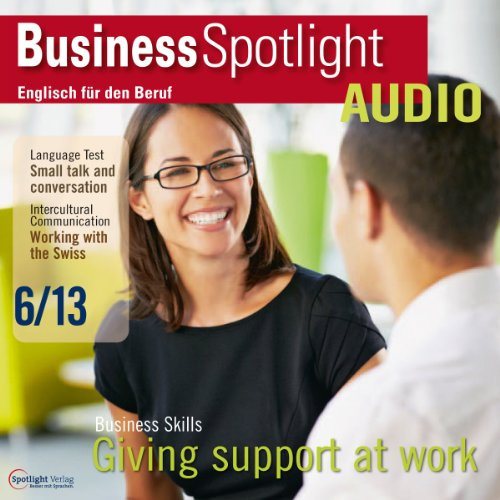 Business Spotlight Audio - Supporting people. 6/2013 Titelbild