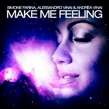 Make Me Feeling