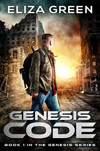Genesis Code: NEW EDITION. A Dystopian Society Thriller (Book 1, Genesis Series) by [Eliza Green]