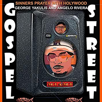 Sinners Prayer with Holywood