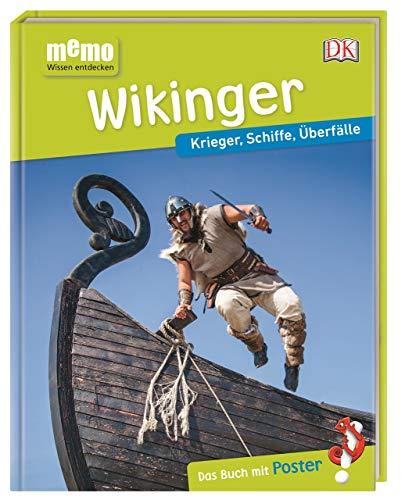memo Wissen entdecken. Wikinger: Krieger, Schiffe, Überfälle. Das Buch mit Poster!