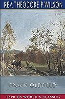 Frank Oldfield (Esprios Classics)
