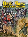Dark Ages: War and Order