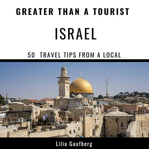 Greater Than a Tourist - Israel audiobook cover art