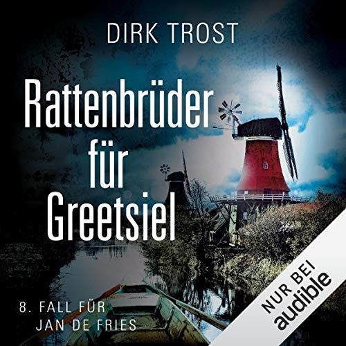 Rattenbrüder für Greetsiel: Jan de Fries 8