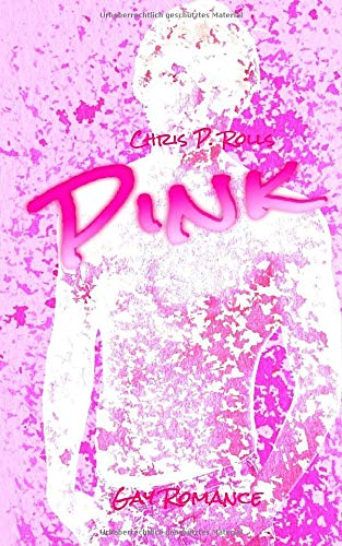 Pink: Gay Romance