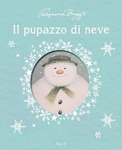 Il pupazzo di neve. Ediz. a colori
