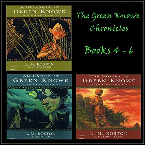 Page de couverture de The Green Knowe Chronicles, Books 4-6