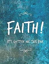FAITH!: It's Gotten Me This Far