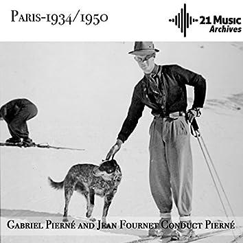 Pierné and Fournet conduct Pierné (Paris, 1934-1950)