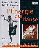 L'énergie qui danse - L'art secret de l'acteur