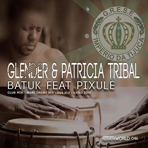 Glender, Patricia Tribal & Pixule
