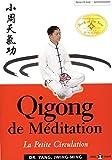 Qigong de méditation - La petite circulation