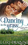 Dancing in the Grass: Misty River Series, Book 1 (English Edition)